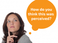 Woman thinking: How do you think this was perceived?