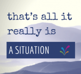 That's all it really is - a situaton