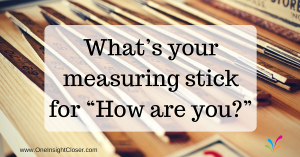 What's your measuring stick