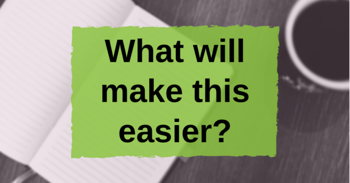 Text: What will make this easier?